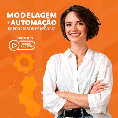 Modelagem e Automação de Processos